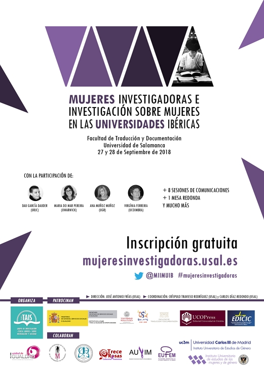 """El Grupo de Investigación """"Teresa Andrés"""" sobre Información y Sociedad (GIR-TAIS) organiza el Seminario """"Mujeres investigadoras e investigación sobre mujeres en las universidades ibéricas"""", que se celebrará los días 27 y 28 de septiembre de 2018 en el Salón de Actos de la Facultad de Traducción y Documentación de la Universidad de Salamanca."""