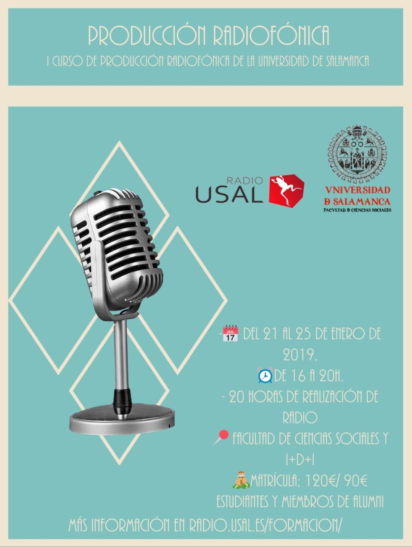 """La Universidad de Salamanca organiza el curso de radio """"Técnicas de producción radiofónica: iniciación al proceso de producción sonora"""", de 20 horas de duración y que se celebrará de forma presencial del 21 al 25 de enero de 2019, de 16 a 20 horas."""