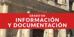 Estudia el Grado Información y Documentación en la USAL
