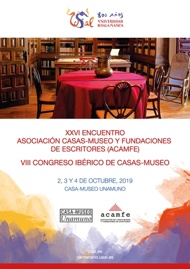 La Casa Museo Unamuno será la sede del XXVI Encuentro de la Asociación de Casas-Museo y Fundaciones de Escritores (ACAMFE) y del VIII Congreso Ibérico de Casas-Museo, que tendrán lugar los días 2, 3 y 4 de octubre de 2019.