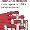 curso-urgente-de-politica-para-gente-decente_9788432220814