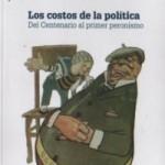 los-costos-de-la-politica-del-centenario-al-primer-peronismo-14628-MLA20088428350_042014-O