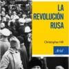 portada_la-revolucion-rusa_christopher-hill_201611012338