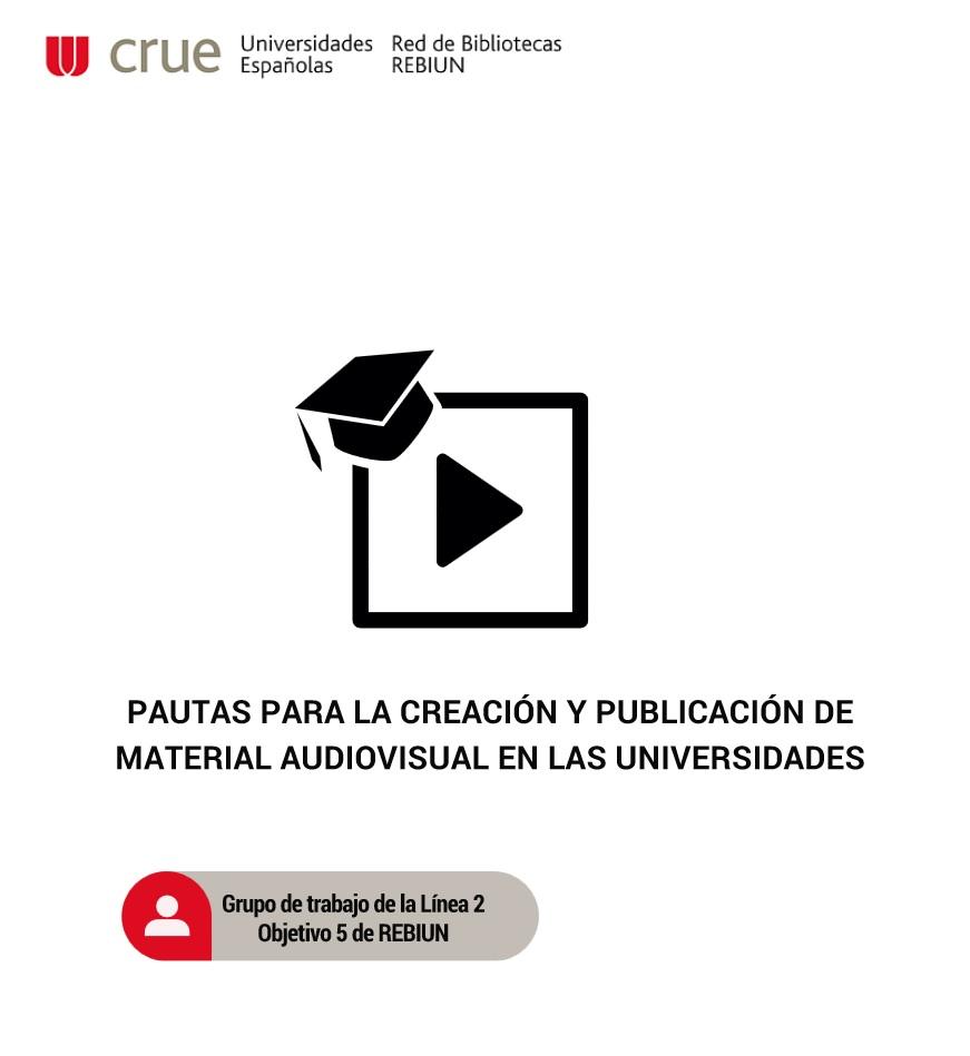Pautas_creacion_publicacion_material_audiovisual