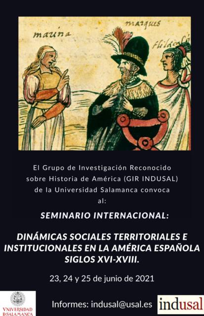 SEMINARIO INTERNACIONAL: DINÁMICAS SOCIALES TERRITORIALES E INSTITUCIONALES EN LA AMÉRICA ESPAÑOLA SIGLOS XVI-XVIII