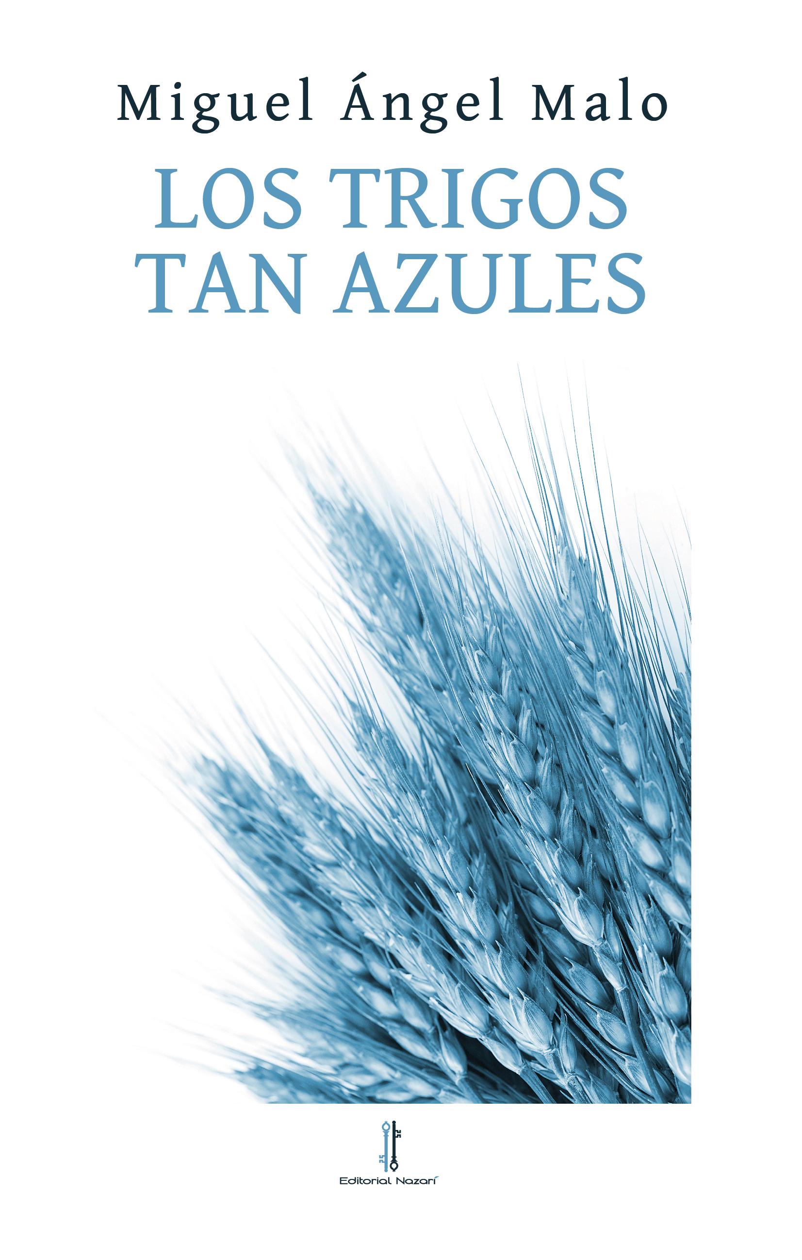 Los trigos tan azules - cubierta