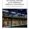 Estudio Revistas culturales en bibliotecas ARCE 2016