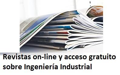 Revistas on-line y acceso gratuito sobre ingeniería industrial