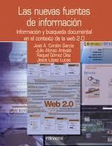 Las nuevas fuentes de información. Información y búsqueda documental en el contexto de la web 2.0