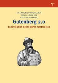 Gutemberg 2.0 : La revolución de los libros electrónicos