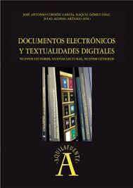 Documentos electrónicos y textualidades digitales